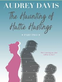 The Haunting of Hattings Hastings Part Two