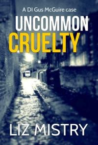 Uncommon Cruelty